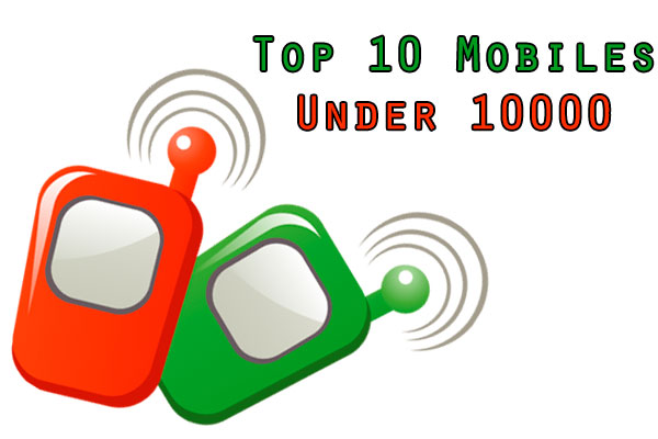 top 10 mobiles under 10000 rs