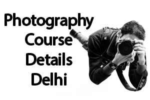 Photography Courses in Delhi