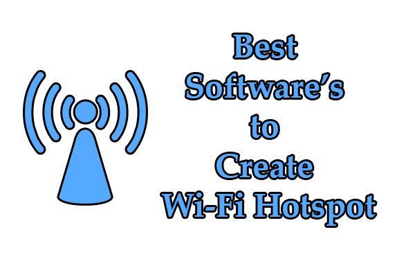 Best Software's to Create Wi-Fi Hotspot