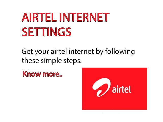 Airtel Internet Settings