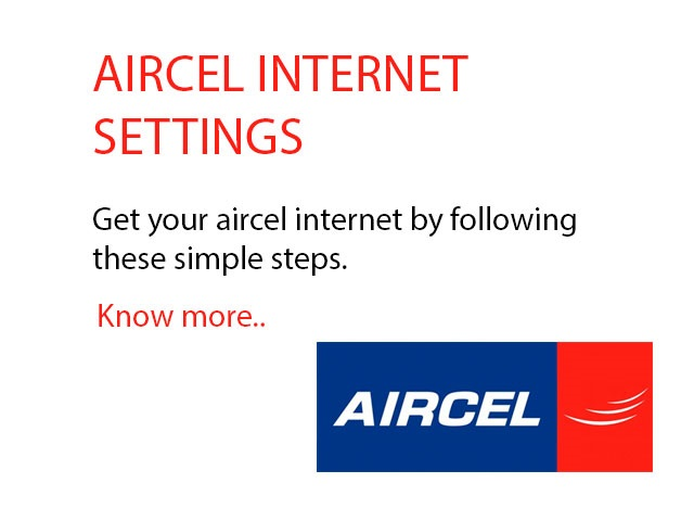 Aircel Internet Settings