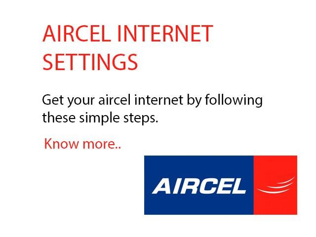 Aircel Internet Settings