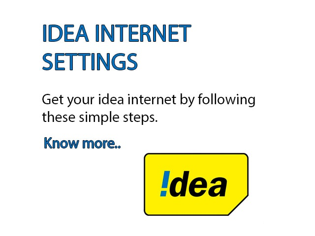 Idea Internet Settings