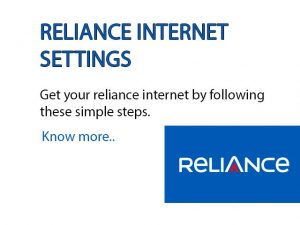 Reliance Internet Settings